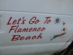 The sign says it all...Flamenco Beach is the place to be; Culebra