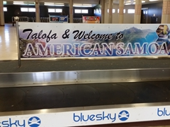 """Talofa and Welcome to American Samoa"" - baggage claim area of Pago Pago airport"
