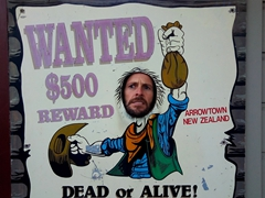 Wanted Dead or Alive poster; Arrowtown