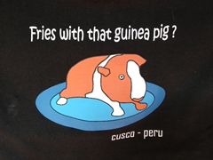 Guinea pig (cuy) is a popular meal in Peru